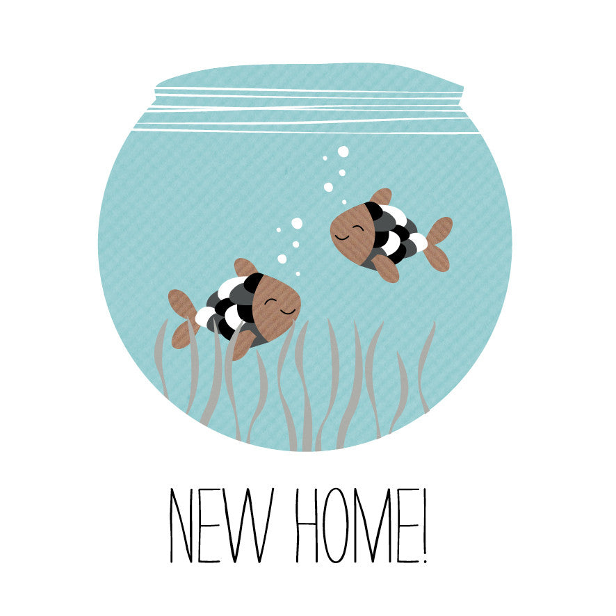New Home Fishbowl