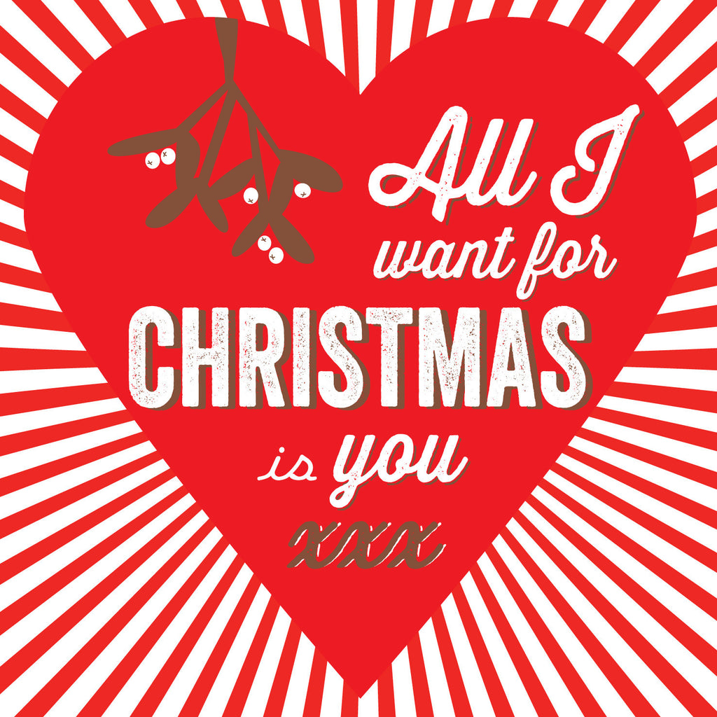 All I Want For Christmas Is You Card