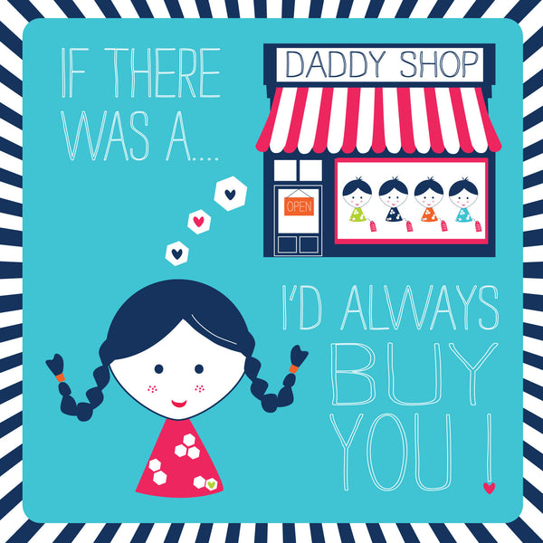 If There Was A Daddy Shop Card - Daughter