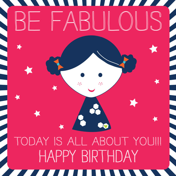 Be Fabulous Happy Birthday Card