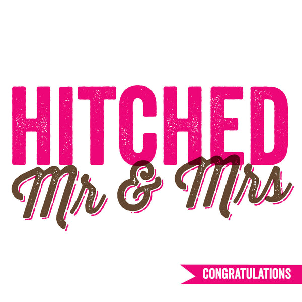 Hitched Mr & Mrs