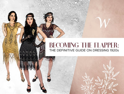 Becoming The Flapper: The Definitive Guide On Dressing 1920s