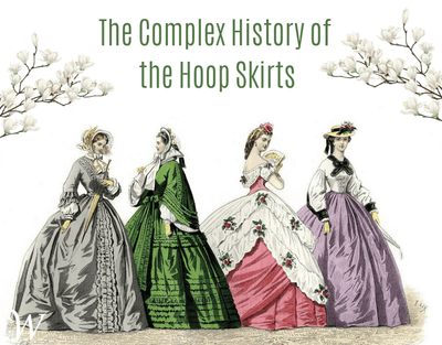 The Complex History of Hoop Skirts