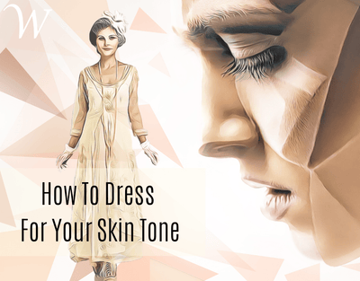 How To Dress For Your Skin Tone