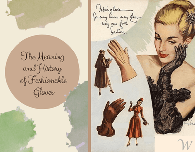 The Meaning and History of Gloves