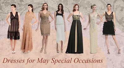 Dresses for May Special Occasions