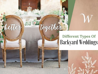 Different Types of Backyard Weddings
