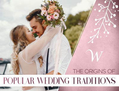 The Origins of Popular Wedding Traditions