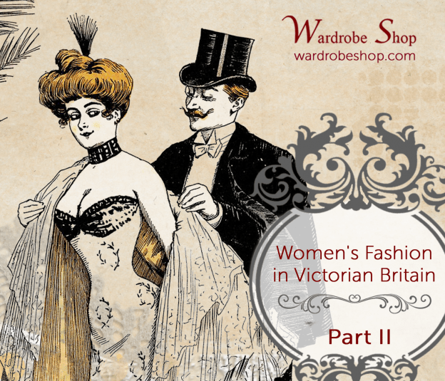 Women's Outfits for Different Occasions in Victorian Britain - Part II