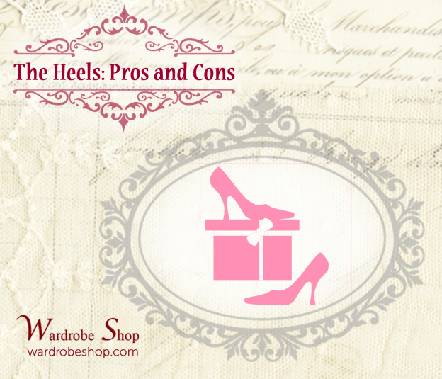 The Pros and Cons of Wearing Heels
