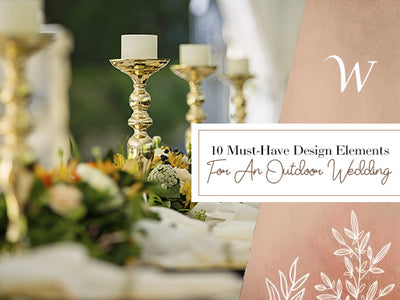 10 Must-Have Design Elements For An Outdoor Wedding