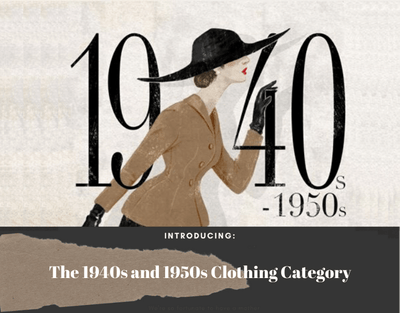 The 1940s and 1950s Clothing Category