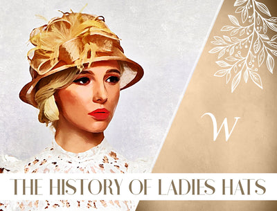 The History of Women's Hats