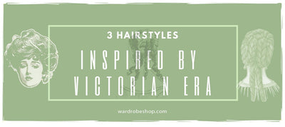 3 Most Famous Victorian Era Hairstyles