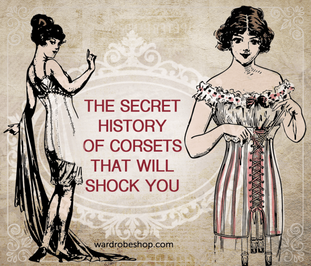 The Secret History of Corsets That Will Shock You