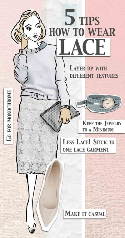 5 Tips How to Wear Lace
