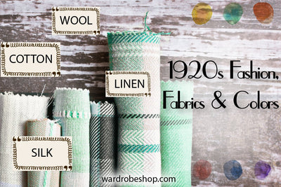 1920s Fashion, Fabrics and Colors