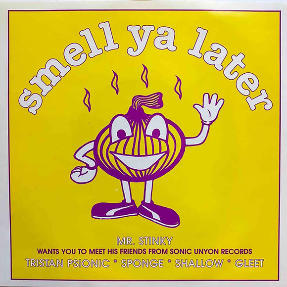 Various Artists - Smell Ya Later 7
