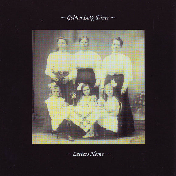Golden Lake Diner - Letters Home CD