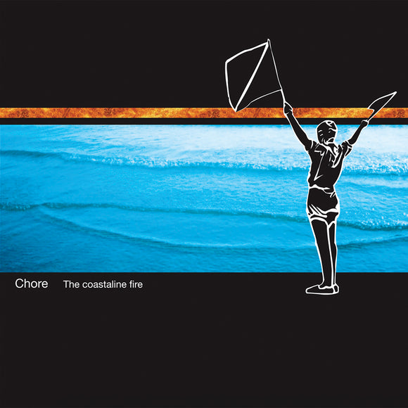Chore ‎- The Coastaline Fire CD