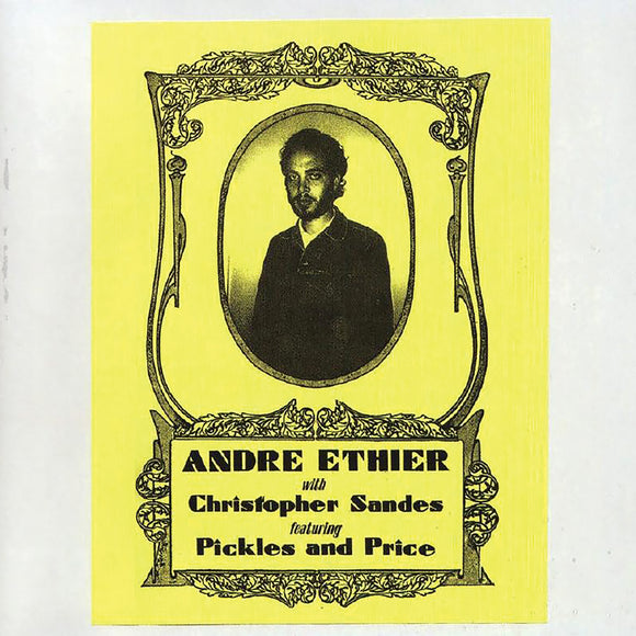 André Ethier - With Christopher Sandes feat. Pickles & Price