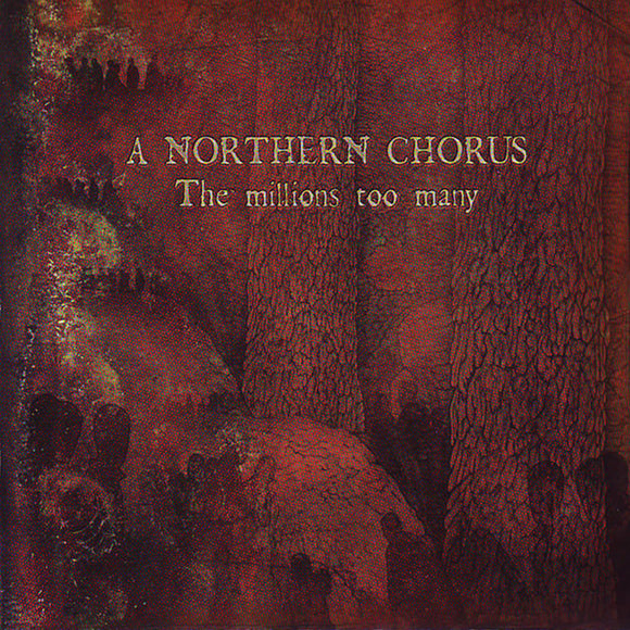 A Northern Chorus – The Millions Too Many CD