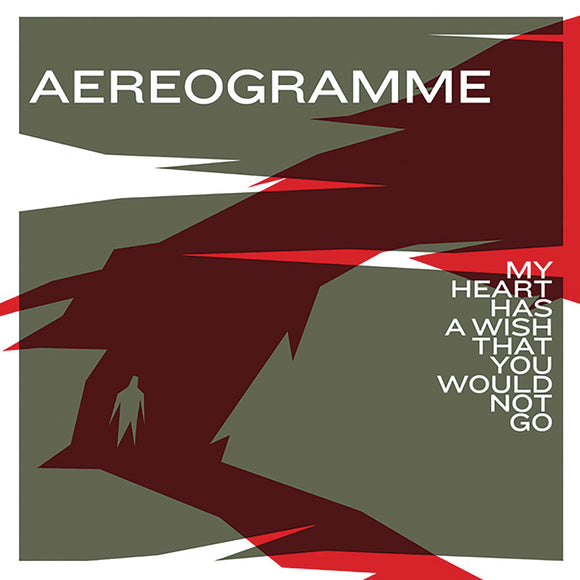 Aereogramme - My Heart Has a Wish That You Would Not Go CD