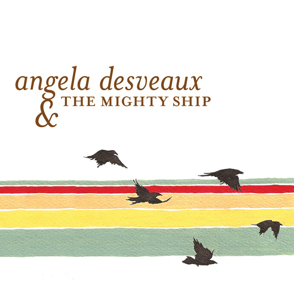 Angela Desveaux – Angela Desveaux & the Mighty Ship LP