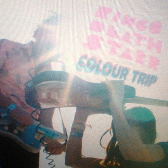 Ringo Deathstarr - Colour Trip LP