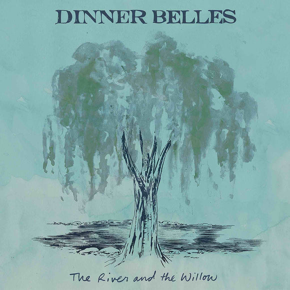 Dinner Belles - The River and the Willow CD
