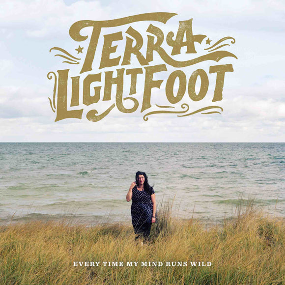 Terra Lightfoot - Every Time My Mind Runs Wild CD