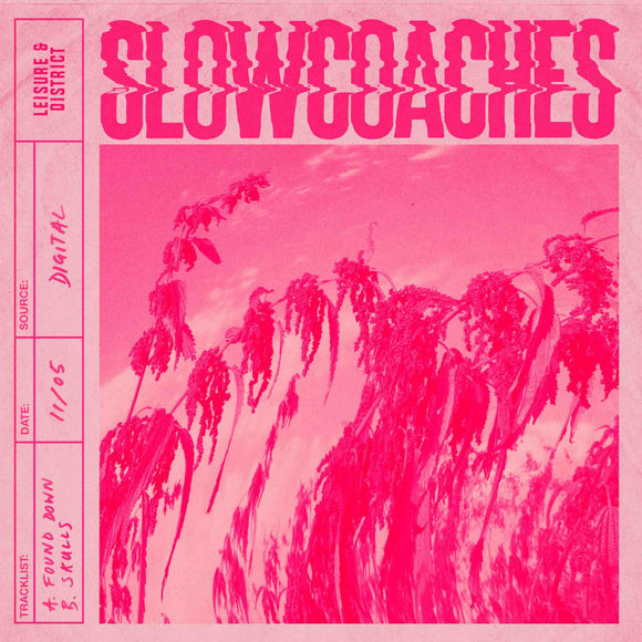 Slowcoaches - Found Down 7