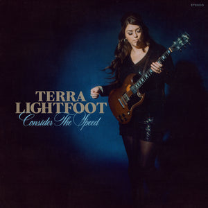 Terra Lightfoot - Consider the Speed CD