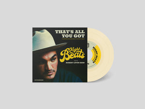 "Night Beats That's All You Got 7"" Coloured Colored Vinyl"