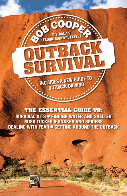 BOB COOPER | Outback Survival Book