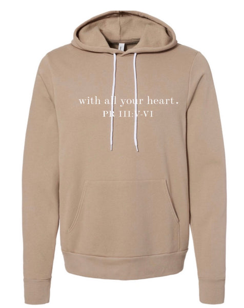 With All Your Heart Hoodie