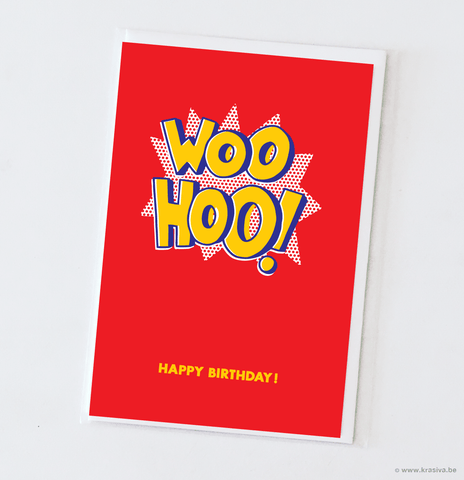 "Birthday card ""Woohoo!"""