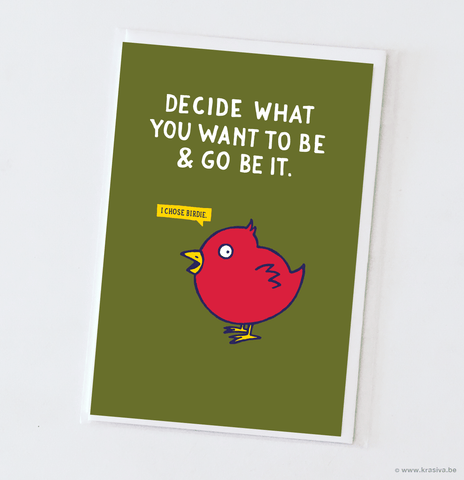 "Motivational card ""I chose birdie."""