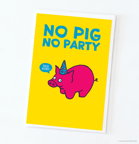 "Birthday card ""No pig no party"" - Wholesale"