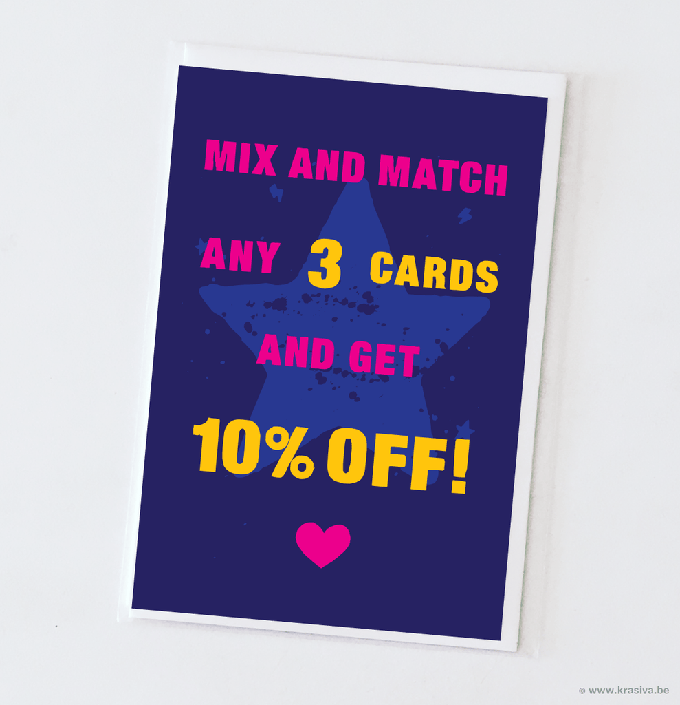 Mix and Match 3 cards: 10% OFF!