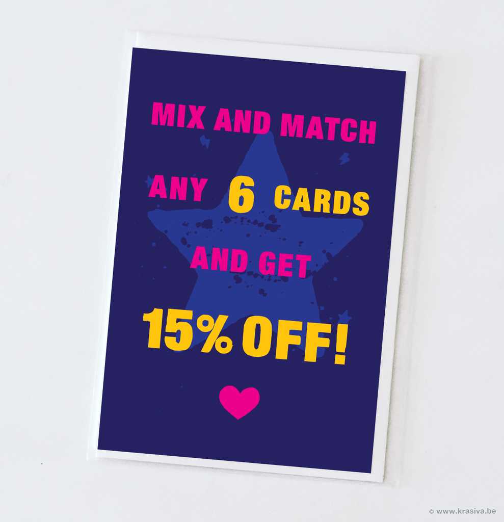 Mix and Match 6 cards: 15% OFF!