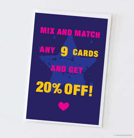 Mix and Match 9 cards: 20% OFF!