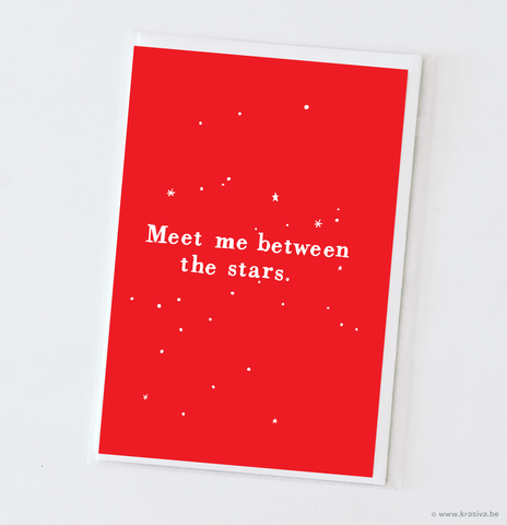 "Love card ""Meet me between the stars"""
