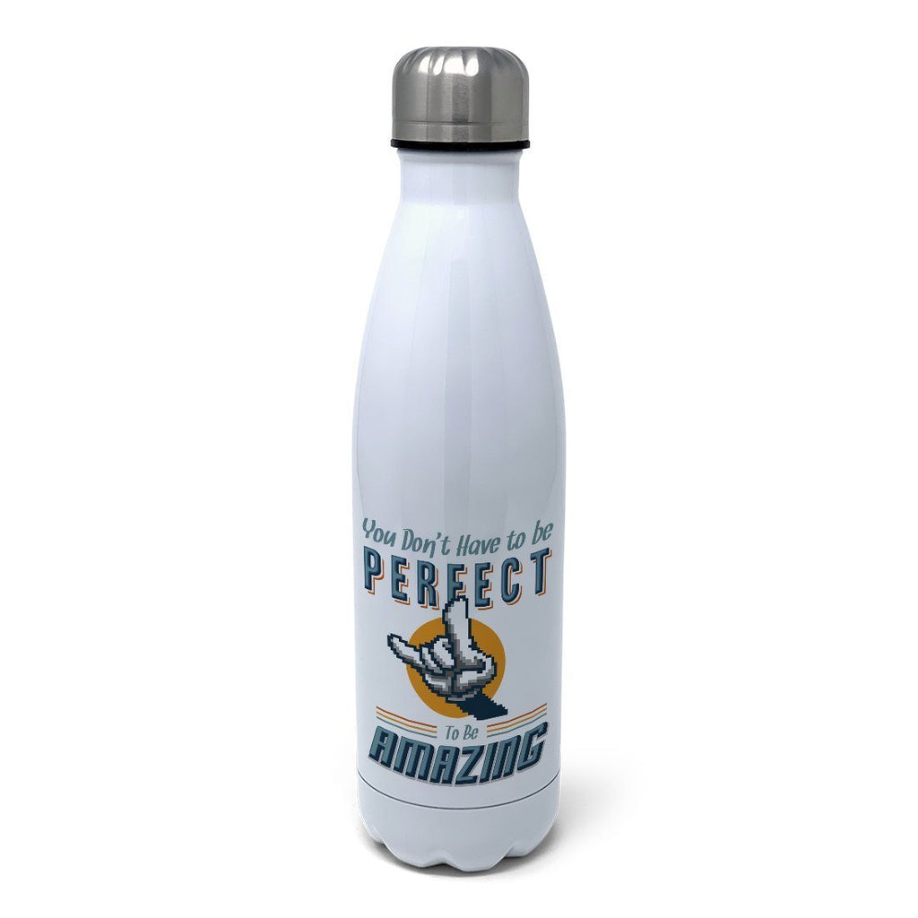 Don't Have to Be Perfect Insulated Water Bottle