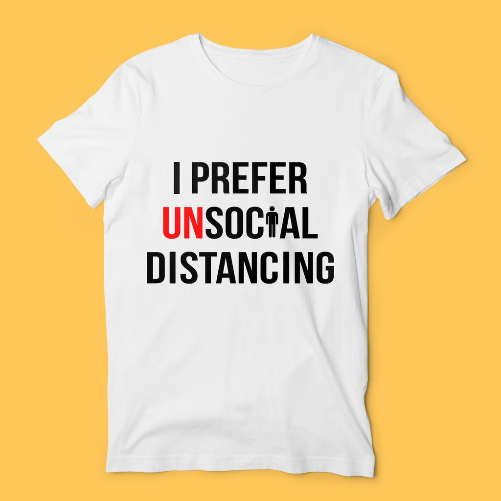 Unsocial Distancing TShirt T-Shirts Hot Merch Small White