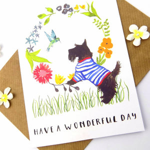 HAVE A WONDERFUL DAY SCOTTIE GREETING CARD