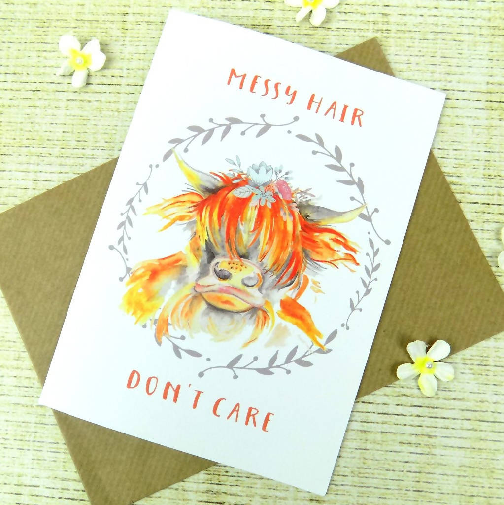 MESSY HAIR DON'T CARE HIGHLAND COW GREETING CARD
