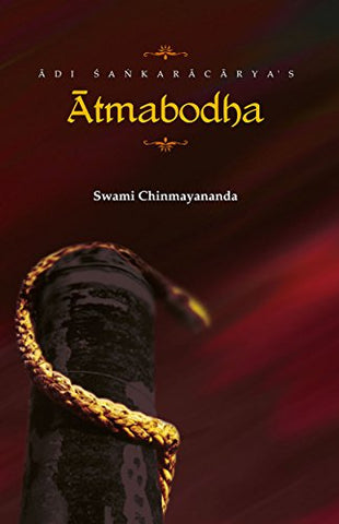 Atma bodha, commentary by Swami Chinmayananda