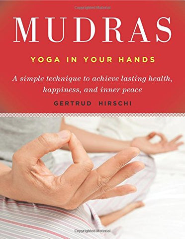 Mudras, Yoga in your hands