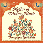 Nectar of Divine Music - Venugopal Goswami - CD